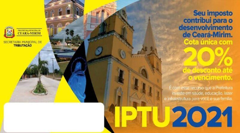 Prefeitura de Ceará-Mirim prorroga prazo de pagamento da cota única e da 1ª parcela do IPTU/2021